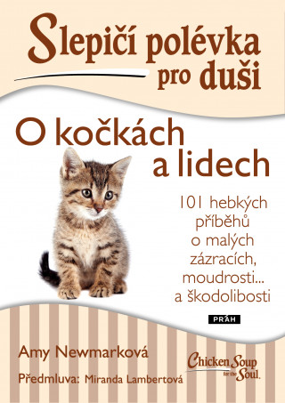 Slepičí polévka pro duši O kočkách a lidech