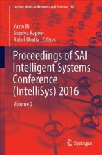 Proceedings of SAI Intelligent Systems Conference (IntelliSys) 2016
