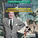 Walt Disney: Legendary Animator and Entertainment Entrepreneur