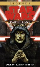 STAR WARS Darth Bane 1. Cesta zkázy