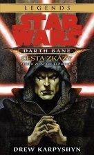 STAR WARS Darth Bane 1. Cesta zkázy