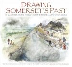 Drawing Somerset's Past