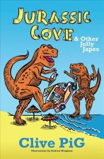 Jurassic Cove & Other Jolly Japes
