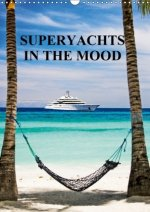 Superyachts in the Mood 2018