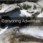 Canyoning Adventure 2018