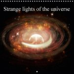 Strange Lights of the Universe 2018