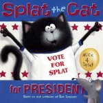 SPLAT THE CAT FOR PRESIDENT BO