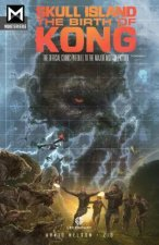 SKULL ISLAND THE BIRTH OF KONG