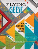 FLYING GEESE - NEW QUILTS FROM