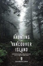 HAUNTING OF VANCOUVER ISLAND