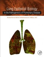 Lung Epithelial Biology in the Pathogenesis of Pulmonary Dis