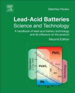 Lead-Acid Batteries: Science and Technology