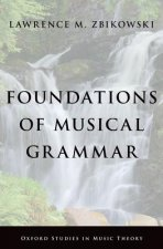 Foundations of Musical Grammar