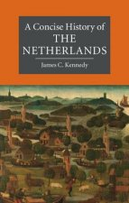 Concise History of the Netherlands