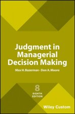 Judgment in Managerial Decision Making, Eighth Edition