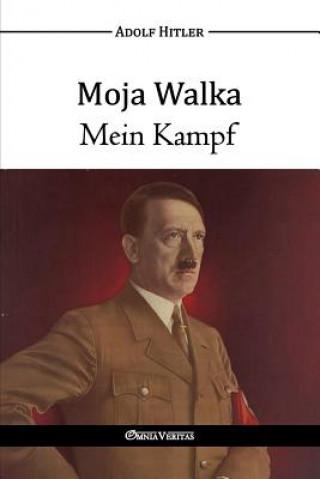 Moja Walka - Mein Kampf
