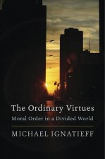 ORDINARY VIRTUES