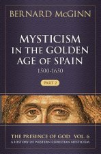 MYSTICISM IN THE GOLDEN AGE OF