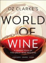 OZ CLARKES WORLD OF WINE