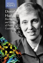 Dorothy Hodgkin: Biochemist and Developer of Protein Crystallography