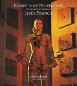 FLOWERS OF PERVERSION