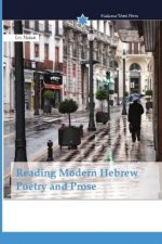 Reading Modern Hebrew Poetry and Prose
