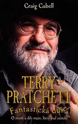 Terry Pratchett Fantastická duše