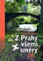 Z Prahy všemi směry IV.