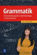 Grammatik Gramatyka jezyka niemieckiego z cwiczeniami A1 A2 B1 B2
