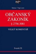 Občanský zákoník Velký komentář Svazek IX.