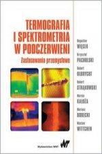 Termografia i spektrometria w podczerwieni. Zastosowania przemyslowe