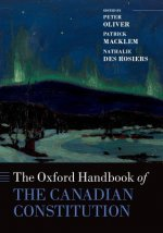 Oxford Handbook of the Canadian Constitution