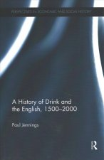 History of Drink and the English, 1500-2000