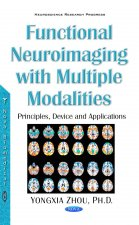 Functional Neuroimaging with Multiple Modalities