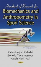 Handbook of Research for Biomechanics & Anthropometry in Sport Science