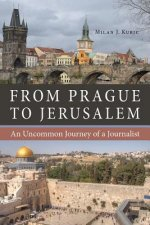 FROM PRAGUE TO JERUSALEM