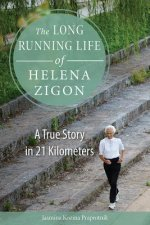 LONG RUNNING LIFE OF HELENA ZI