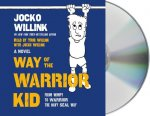 WAY OF THE WARRIOR KID       D