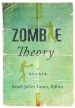 Zombie Theory