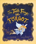 TOOTH FAIRY WHO FORGOT