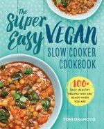 SUPER EASY VEGAN SLOW COOKER C