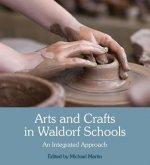 Arts and Crafts in Waldorf Schools