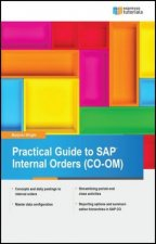 Practical Guide to SAP Internal Orders (CO-OM)