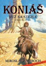 Koniáš Muž na stezce + Konec vlka samotáře