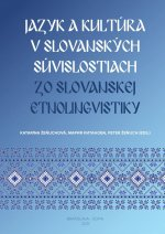 Jazyk a kultúra v slovanských súvislostiach