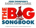 Thompson John Easiest Piano Course the Big Songbook