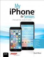 MY IPHONE FOR SENIORS 4/E