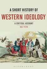 SHORT HIST OF WESTERN IDEOLOGY