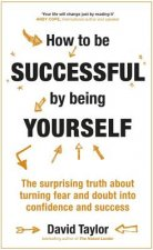 HT BE SUCCESSFUL BY BEING YOUR