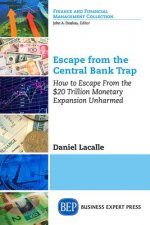 ESCAPE FROM THE CENTRAL BANK T